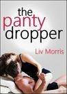 The Panty Dropper