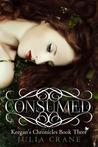 Consumed (Keegan's Chronicles, #3)