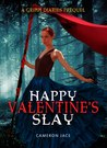 Happy Valentine's Slay (The Grimm Diaries Prequels, #10.5)