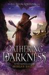 Gathering Darkness (Falling Kingdoms, #3)