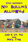 No Bullies Allowed (Zoey's Adventures, #2)