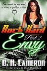 Rock Hard Envy (Rock Hard, #2)