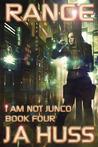 Range (I Am Just Junco, #4)