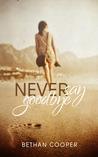 Never Say Goodbye (Always, #1)