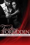 Tasting the Forbidden: A Mayhem Erotica Anthology