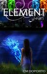 Element, Part 1 (The Natalie Vega Saga, #1)