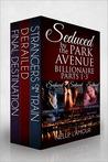 Seduced by the Park Avenue Billionaire Boxed Set (Seduced by the Park Avenue Billionaire, #1-3)