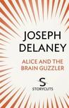 Alice and the Brain Guzzler