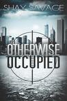 Otherwise Occupied (Evan Arden, #2)