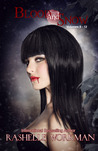 Blood and Snow 9-12 Love Bleeds, Eye of Abernathy, Resolved to Rule, Vampire Ever After?