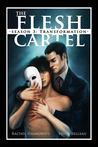 The Flesh Cartel #8: Loyalties
