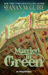 Married in Green (InCryptid, #0.05)