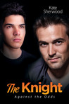 The Knight (Against the Odds, #2)