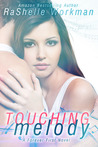 Touching Melody (Forever First, #1)