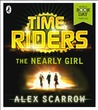 The Nearly Girl (TimeRiders, #3.5)