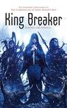King Breaker (King Rolen's Kin #4)
