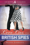 Love, Lies, and British Spies