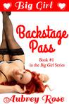 Big Girl Backstage Pass (Big Girl, #1)