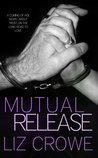 Mutual Release (Stewart Realty, #7)