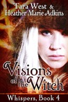 Visions of the Witch (Whispers, #4)