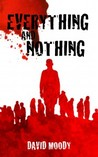Everything and Nothing (Hater, #0.5)