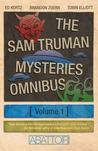 The Sam Truman Mysteries Omnibus Volume 1