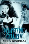 Hunting Colby (Angler, #2.5)