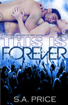 This is Forever (13 Shades of Red, #2)