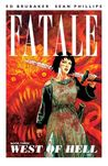 Fatale, Vol. 3: West of Hell (Fatale, #3)