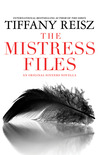 The Mistress Files (The Original Sinners, #3.2)