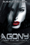 Agony (Debt Collector, #2)