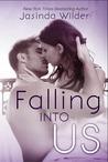 Falling into Us (Falling, #2)
