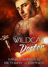 The Wildcat & The Doctor (Sargosian Chronicles #3)
