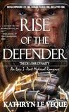 Rise of the Defender (de Lohr Dynasty, #2)