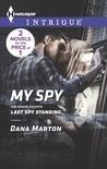 My Spy: Last Spy Standing (HQ: Texas, #2)