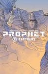 Prophet, Volume 2: Brothers
