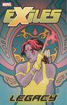 Exiles, Volume 4: Legacy