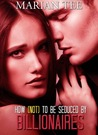 How Not to be Seduced by Billionaires (How Not to be Seduced by Billionaires, #1-3)