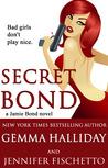 Secret Bond (Jamie Bond, #2)