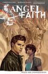 Angel & Faith: Death and Consequences (Angel & Faith, Volume 4)