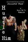 Hustle Him (Bank Shot Romance, #2)