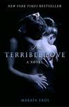 A Terrible Love (A Terrible Love, #1)