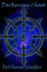 Darkening Chaos (Destroyer, #3)
