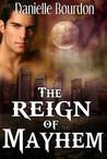 The Reign Of Mayhem (Fates, #3)