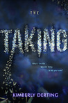 The Taking (The Taking, #1)
