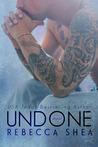 Undone (Unbreakable, #2)