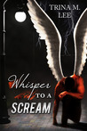 Whisper to a Scream (Alexa O'Brien, Huntress, #6.5)