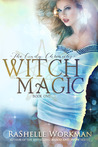 Witch Magic (Blood and Snow, #17) (The Cindy Chronicles, #1)