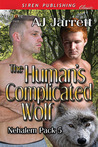 The Human's Complicated Wolf (Nehalem Pack #5)