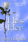 He's Her